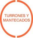 Turrones y Mantecados